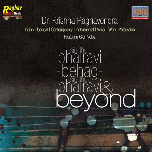 Sindhu Bhairavi by Dr. Krishna Raghavendra