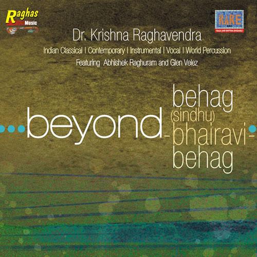 Beyond Behag - Sindhu Bhairavi - Behag by Dr. Krishna Raghavendra | South Indian Veena